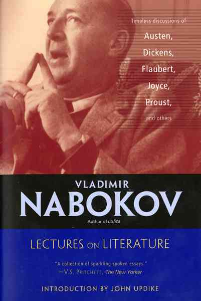 Lectures on Literature By Nabokov, Vladimir Vladimirovich/ Bowers, Fredson (EDT)/ Updike, John (INT)